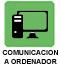 Comunicacion a ordenador